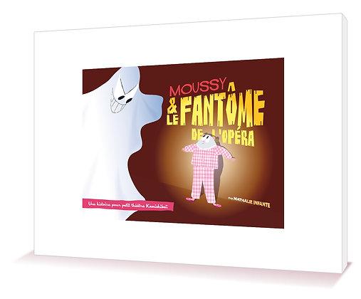 Moussy et le fantôme de l'Opéra - Kamitapis®