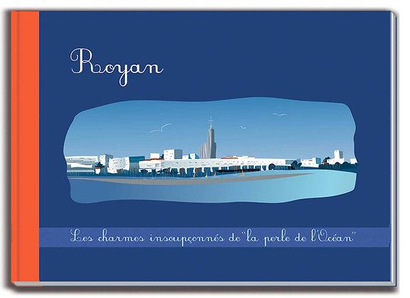"""Royan - Les charmes insoupçonnés de """"la perle de l'Océan"""""""