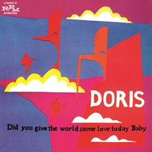 Doris Did You Give The World Some Love T