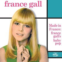 France Gall Made in France France Galls