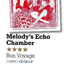 Melody's Echo Chamber, Bon Voyage, MOJO