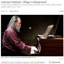 Lubomyr Melnyk, Village Underground, The