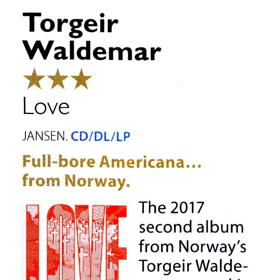 Torgeir Waldemar, Love review, MOJO