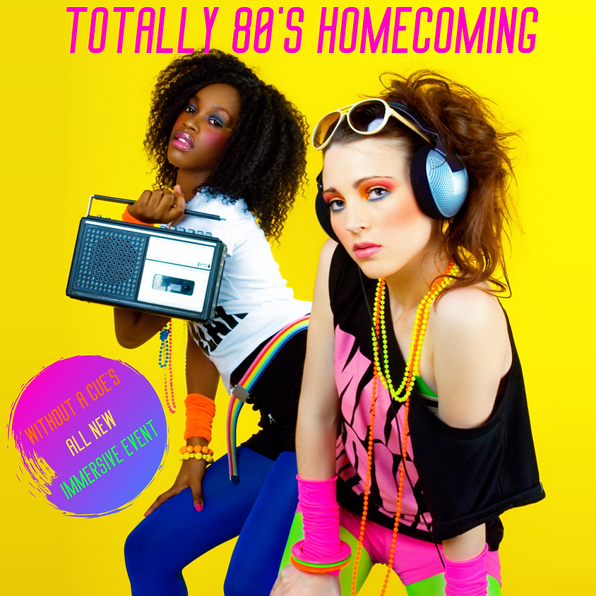 Totally 80's Homecoming