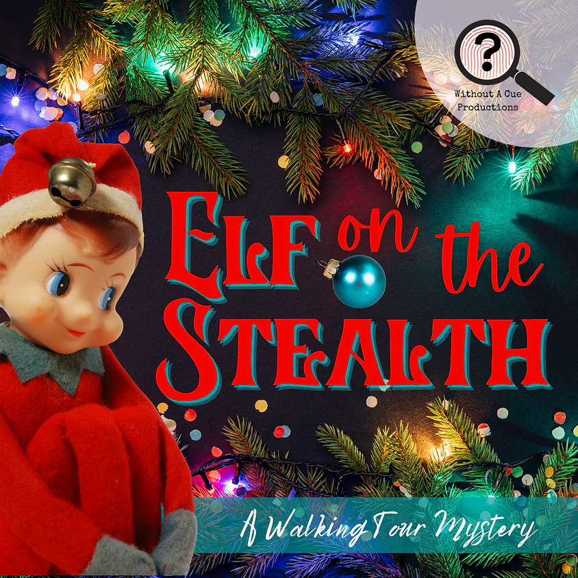 Elf on the Stealth