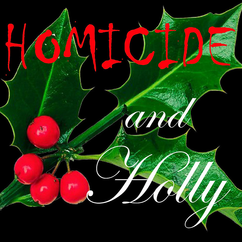 Homicide and Holly