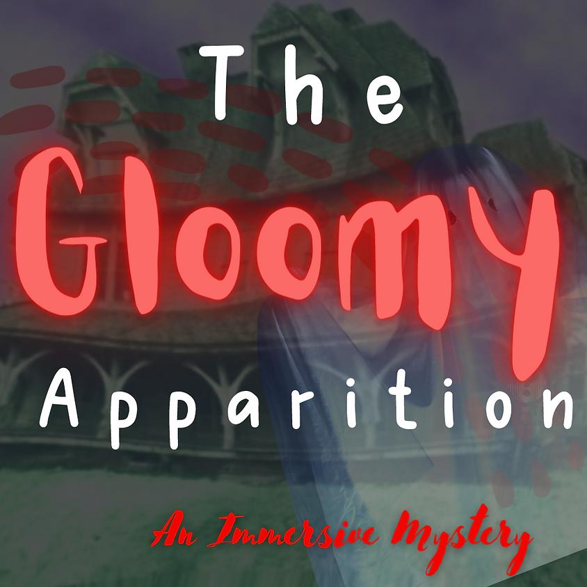 THE GLOOMY APPARITION!