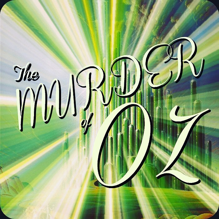 The Murder of OZ