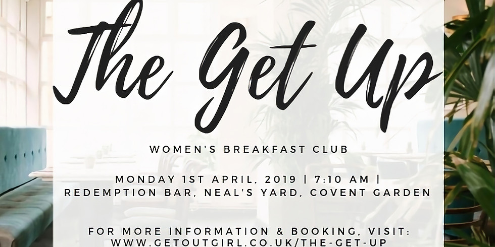 The Get Up Women's Breakfast Club - May