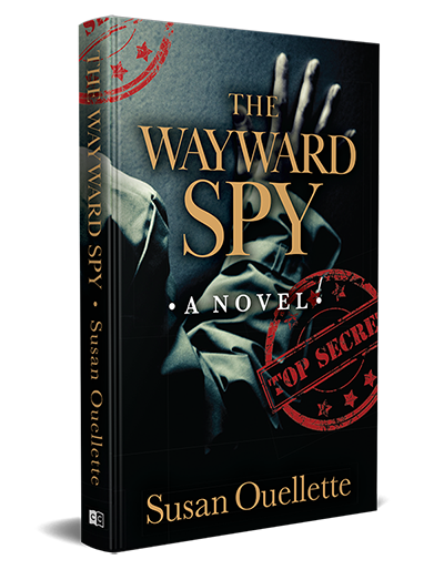 The Wayward Spy novel by Susan Ouellette