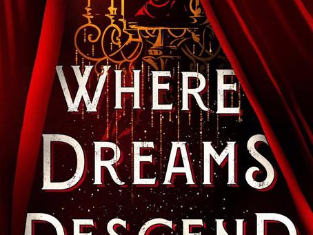 Where Dreams Descend – Book Review