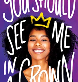 You Should See Me In A Crown – Book Review