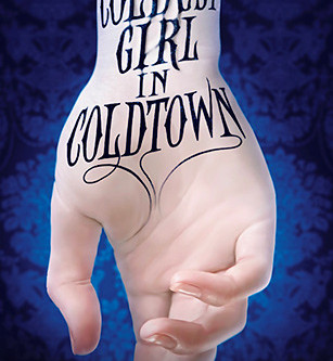 The Coldest Girl In Coldtown - Book Review