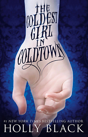 Brandie June reviews The Coldest Girl In Cold Town by Holly Black