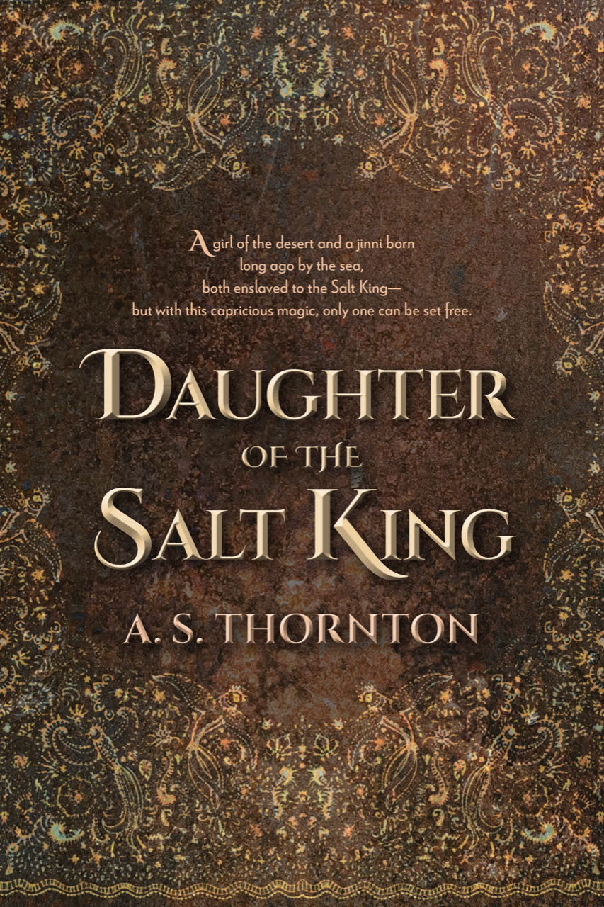 Daughter of the Salt King by A. S. Thornton