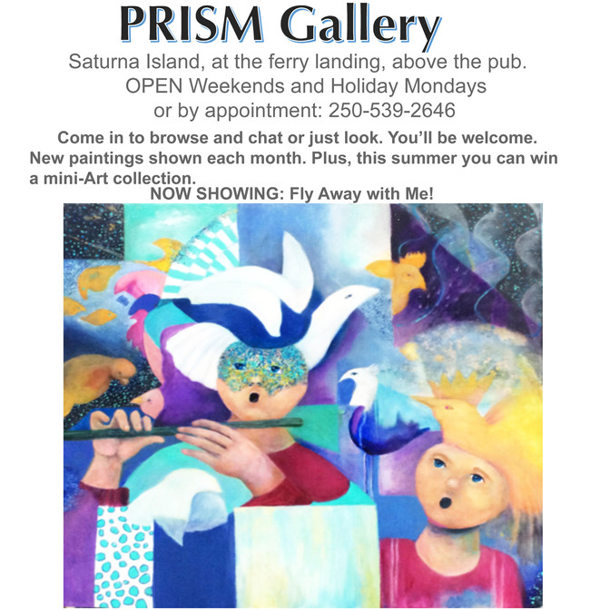 New Work at the PRISM Art Gallery, Saturna Island