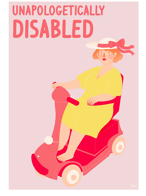 'Unapologetically Disabled' Giclee Print