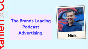 The Brands Leading Podcast Advertising.