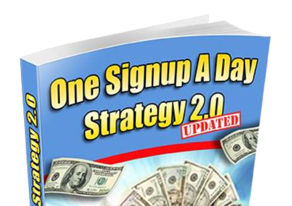 One Singup A Day Strategy - 1