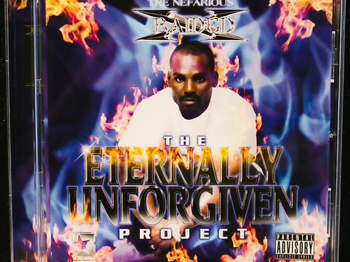 "X-Raided ""The Eternally Unforgiven Project"""