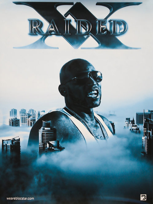 "X-Raided ""Larger Than Life"" Poster"
