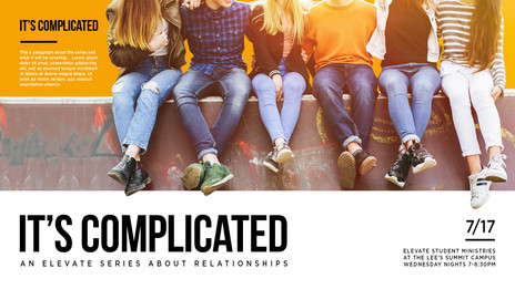 Youth Series -- It's Complicated
