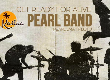 7 de Julho - Get ready for Alive  Pearl Band - Pearl Jam Tributo