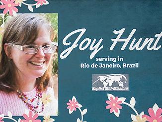 Joy Hunt, Missionary to Brazil