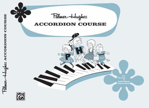 Palmer Hughes Accordion Course - Book 1