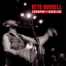 RETO BURRELL Shampoo And Gasoline.jpg