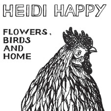 HEIDI HAPPY Flowers Birds and Home (Stre