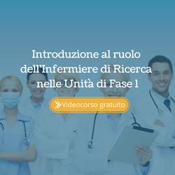 Introduzione al ruolo dell'Infermiere di Ricerca per la Fase 1 Scopri il ruolo dell'infermiere di ri
