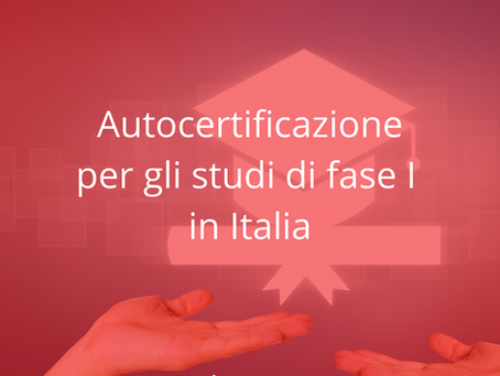 Autocertificazione per gli studi di fase I in Italia