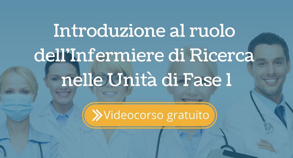 Introduzione al ruolo dell'Infermiere di Ricerca per la Fase 1 Scopri il ruolo dell'infermiere di ricerca per la fase 1