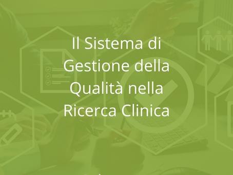 Il Sistema di Gestione della Qualità nella Ricerca Clinica