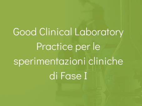 Good Clinical Laboratory Practice per le sperimentazioni cliniche di Fase 1