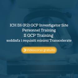 ICH E6 (R2) GCP Investigator Site Personnel Training Il GCP Training soddisfa i requisiti minimi Tra