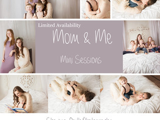 Mommy& Me Mini Sessions!!