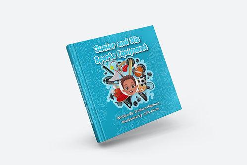 Junior & His Sports Equipment - Childrens book