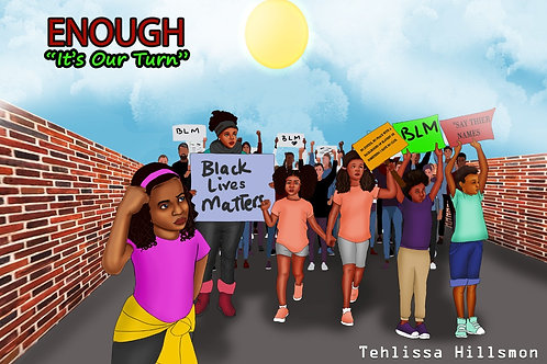 """ENOUGH """"It's Our Turn"""""""