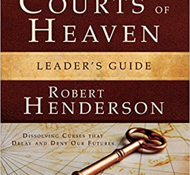 Unlocking Destinies from the Courts of Heaven (Dissolving Curses that Delay and Deny Our Future)