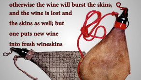 New Wineskins Pt 2 - What this means for God's People.