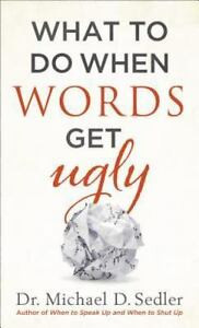 What To Do When Your Words Get Ugly (CH 1-7)