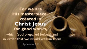 1. Ephesians 2:10 - We Are His Workmanship. Part 1 of a 5 Part Series