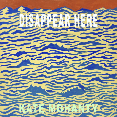 Kate Mohanty - Disappear Here
