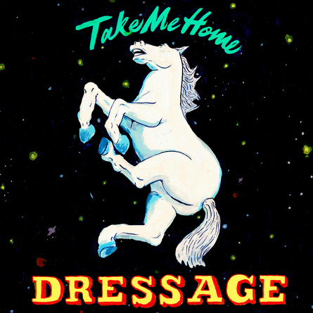 Dressage - Take Me Home (front)
