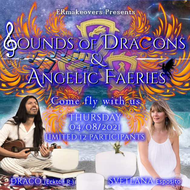 Sounds of Dracons & Angelic Faeries