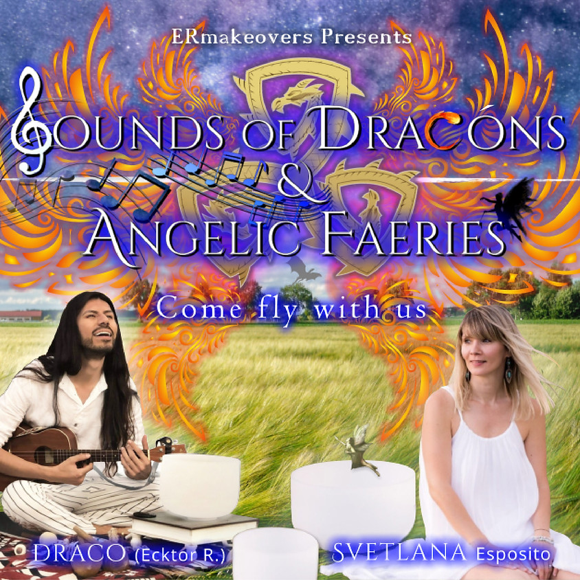 Sounds of Dracóns & Angelic Faeries