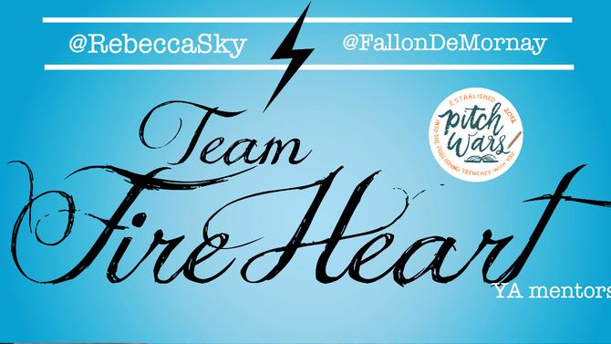 #Pitchwars Blog Hop - #TeamFireHeart