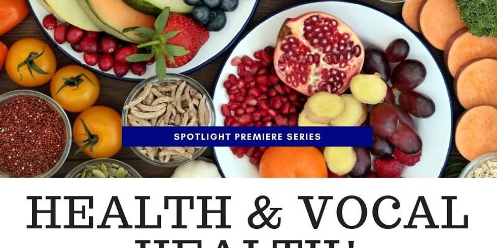 Health & Vocal Health Class